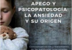 """CONFERÈNCIA-COL·LOQUI i PRESENTACIÓ DEL LLIBRE: """"Apego y psicopatología: la ansiedad y su origen"""""""