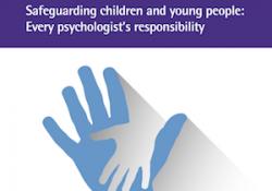 Vocalia de Psicologia Jurídica. Document d'interès: La BPS llança una guia per ajudar als psicòlegs en la presa de decisions de protecció a menors