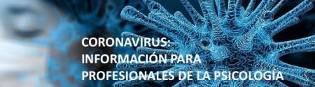 Coronavirus: Información para professionales de la psicología.